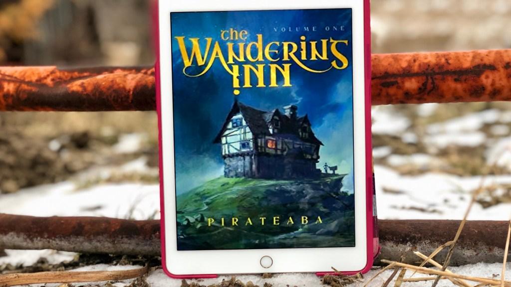 The Wandering Inn: Volume 1 (The Wandering Inn #1) by Pirateaba