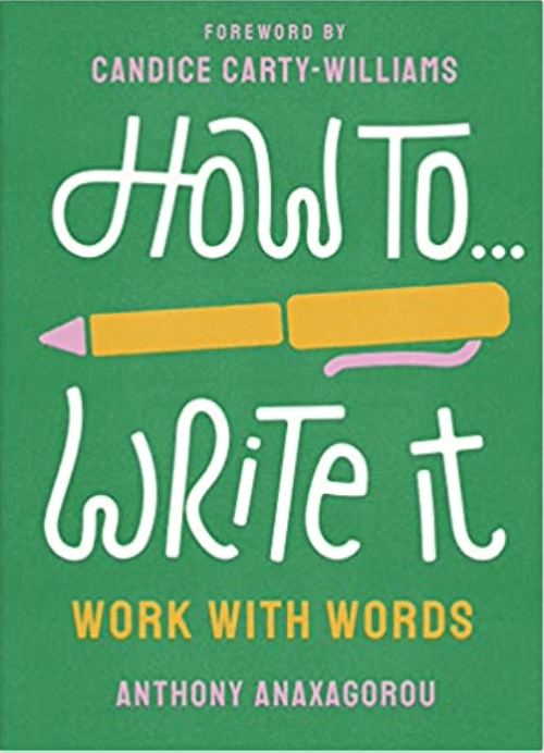 How to Write it by Anthony Anaxagorou