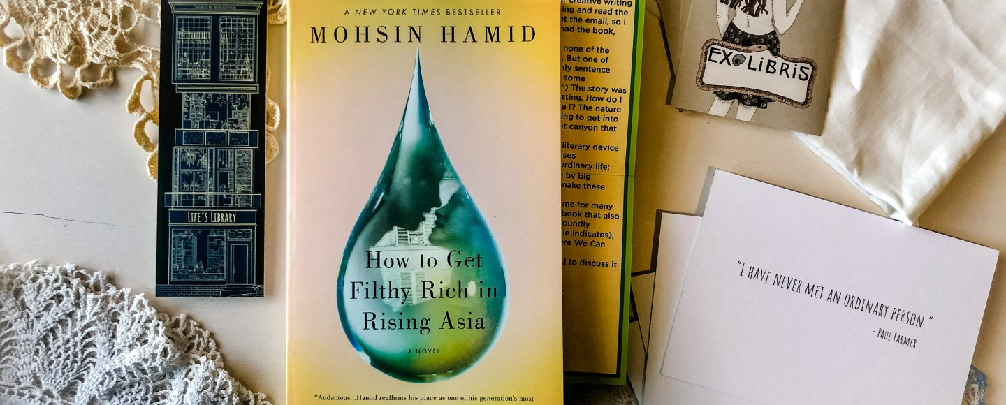 How to Get Filthy Rich in Rising Asia by Mohsin Hamid | Erica Robbin
