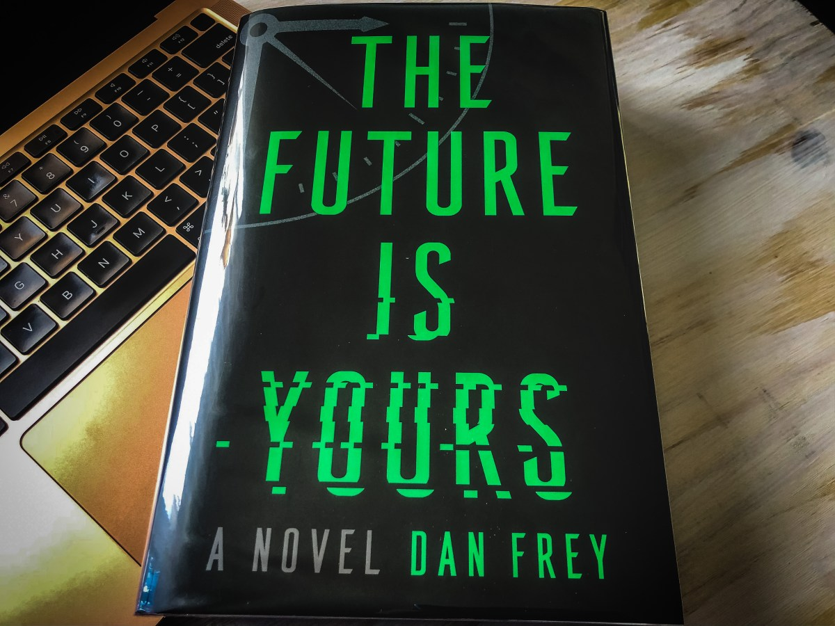 The Future is Yours by Dan Frey | Erica Robbin