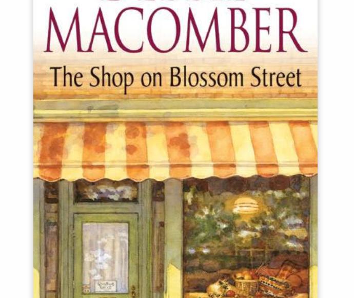 The Shop on Blossom Street (Blossom Street #1) by Debbie Macomber   Erica Robbin