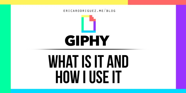 Giphy: What is it and How I Use it