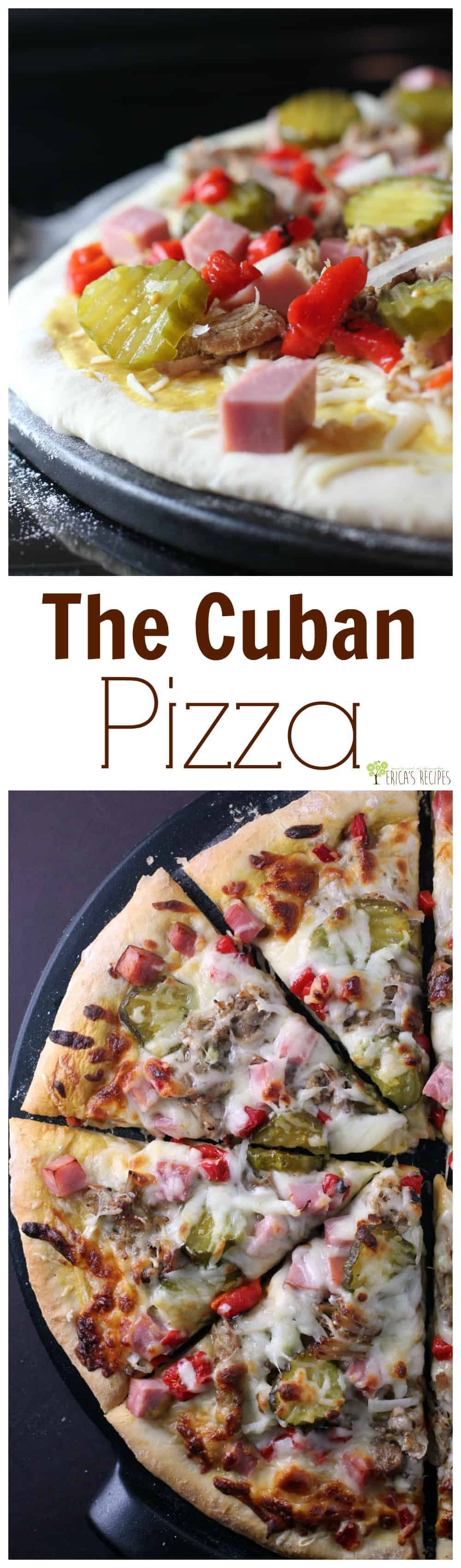 The Cuban Pizza from EricasRecipes.com