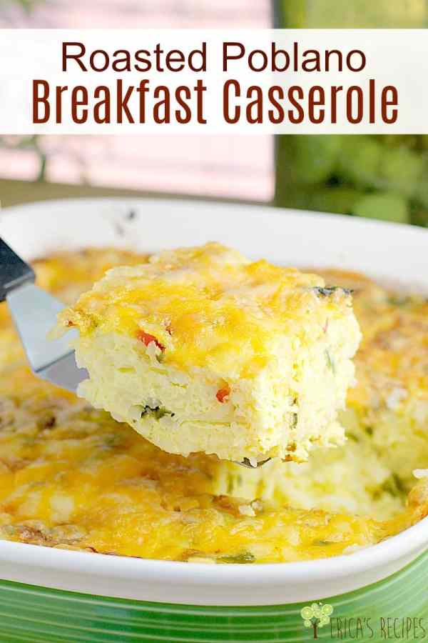 Roasted Poblano Breakfast Casserole. This easy, cheesy, egg casserole with tender potatoes and flavorful roasted, poblano peppers is a no-fuss, potluck-perfect casserole for any occasion. #food #recipe #casserole #poblano #cheese #breakfast #potluck