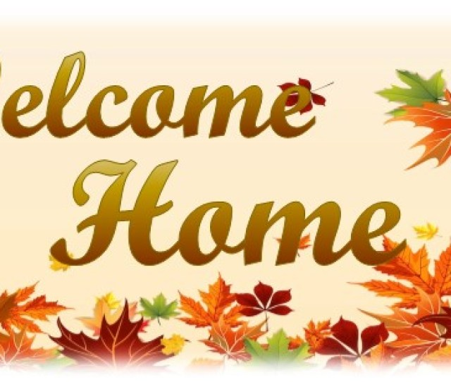 Welcome Home Thanksgiving Messages Oct To Nov 2016