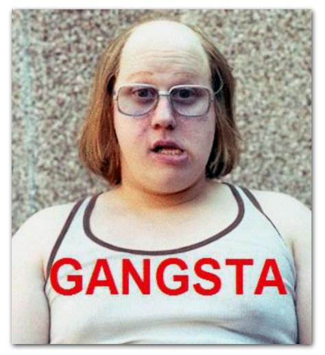 Gangsta Yeah I Know
