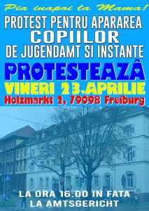 Protest în Freiburg: Vineri 23.Aprilie Protest International contra Jugendamt si Judecatoriile din Germania - erichmocanu.ro