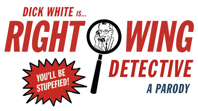 Right-Wing Detective
