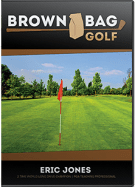 Brown Bag Golf DVD Cover