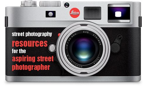 The Ultimate Aspiring Street Photographer Resource Post