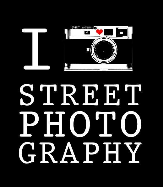 I Love Street Photography