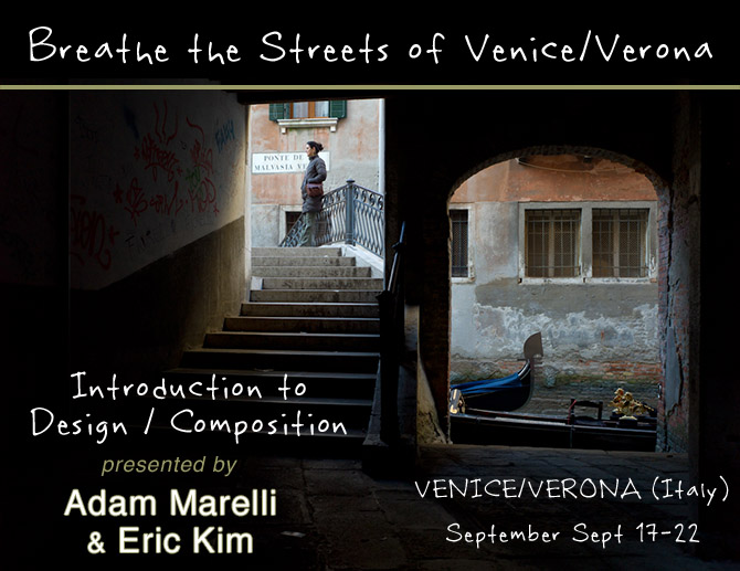 Venice Verona Street Photography Workshop Adam Marelli Eric Kim