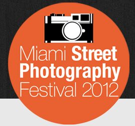 Miami Street Photography Festival 2012 (December 7-9th) featuring Alex Webb, Rebecca Norris Webb, and Maggie Steber