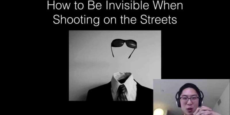 Video Lecture: How to Be Invisible When Shooting Street Photography