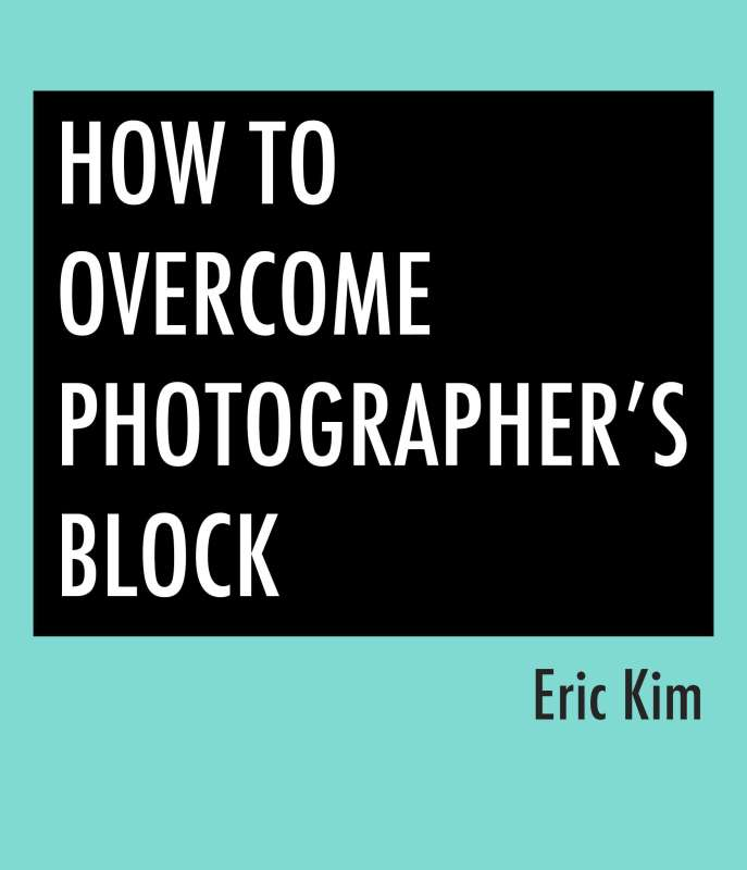 Free E-Book: How to Overcome Photographer's Block
