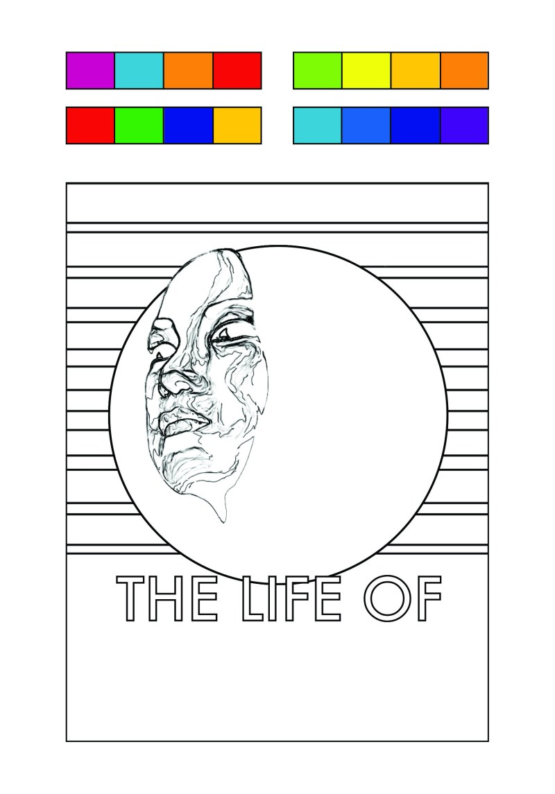 """The life of..."" coloring page from book: ""Creative Every Day"""