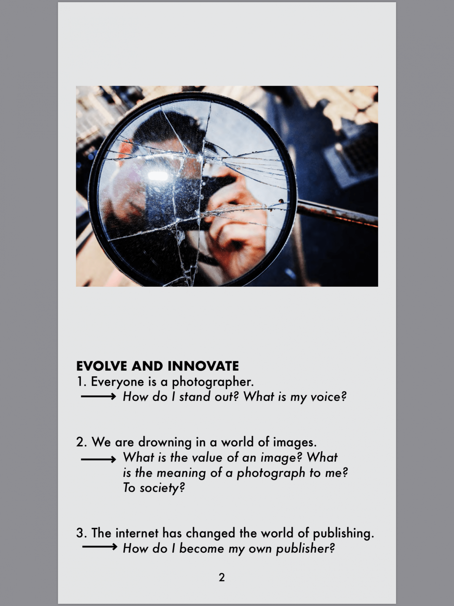 Evolve and innovate modern photographer