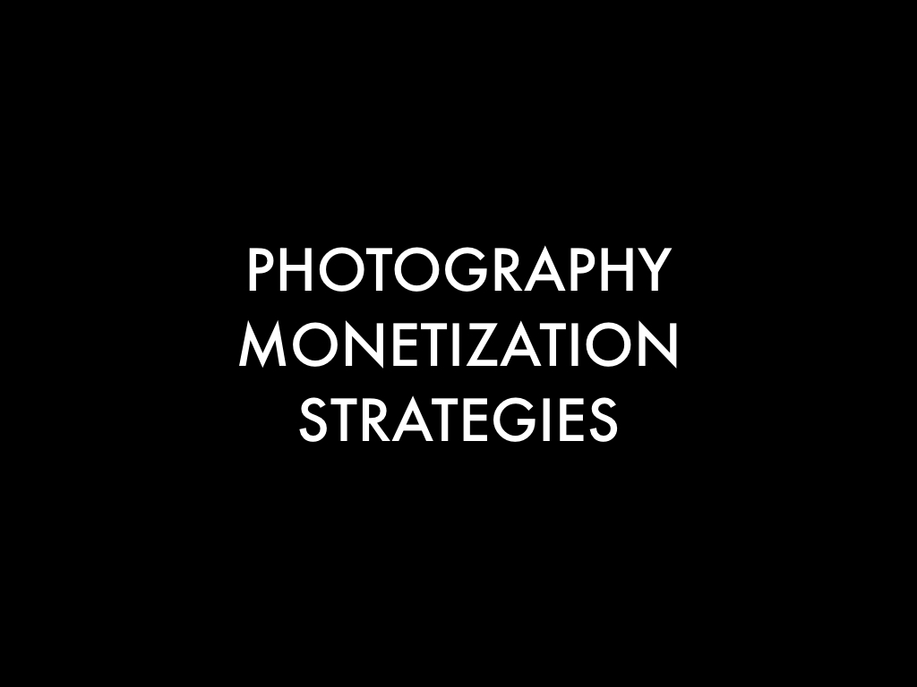 10 Practical Photography Monetization Strategies: Pricing