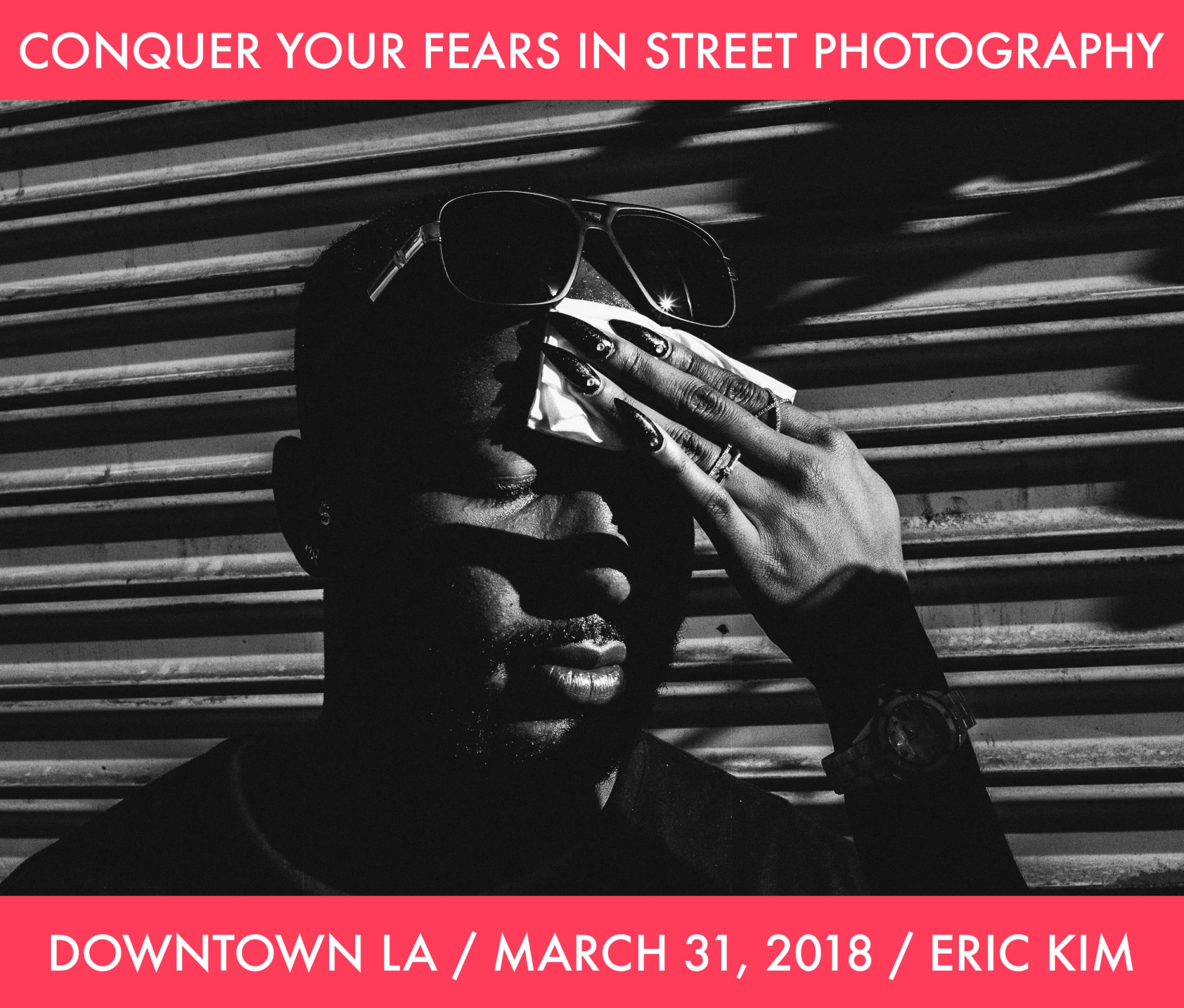conquer your fears in street photography 2018 - downtown la