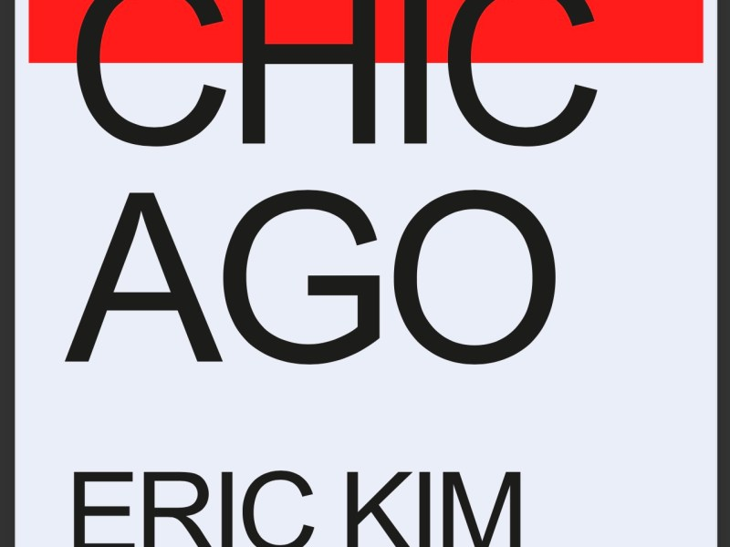 Chicago by ERIC KIM