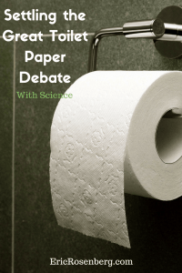 Settling the Great Toilet Paper Debate