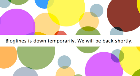 Bloglines is temporarily down