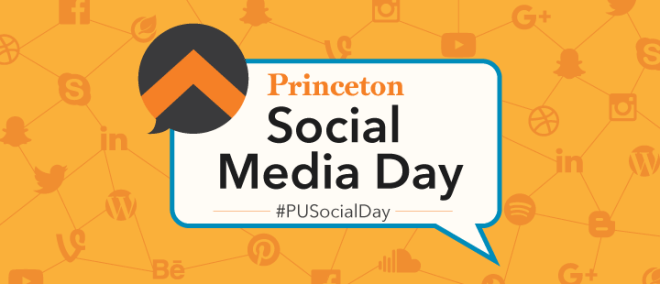 Princeton University Social Media Day