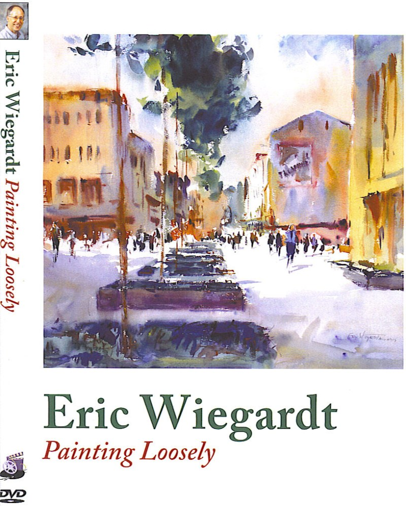 Painting Loosely DVD by Eric Wiegardt AWS-DF, NWS