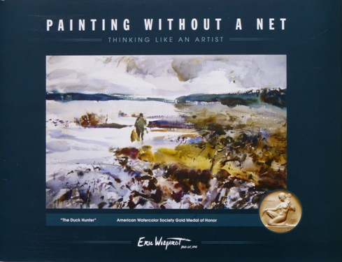 Painting Without A Net, book by Eric Wiegardt AWS-DF, NWS