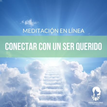 Meditación guiada en línea conectar con un ser querido fallecido
