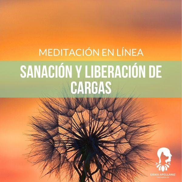 Meditación guiada en línea sanación y liberación de cargas - agosto