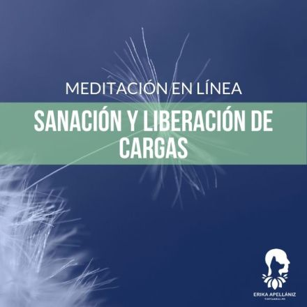 Meditación guiada en línea sanación y liberación de cargas noviembre