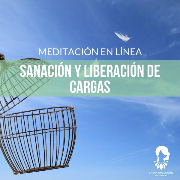 Meditación guiada en línea sanación y liberación de cargas octubre