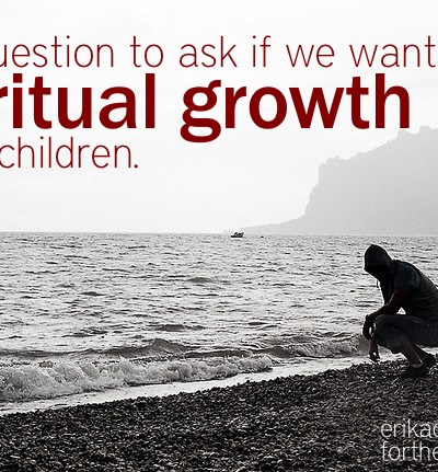 Spiritual Growth in our Kids – Where to Start