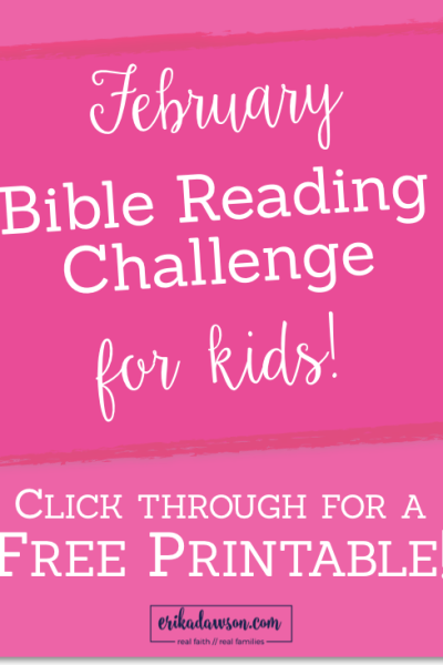 Bible Reading Challenge for Kids :: February