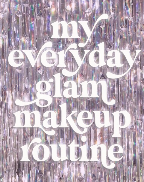 My Everyday Glam Makeup Routine! ♡