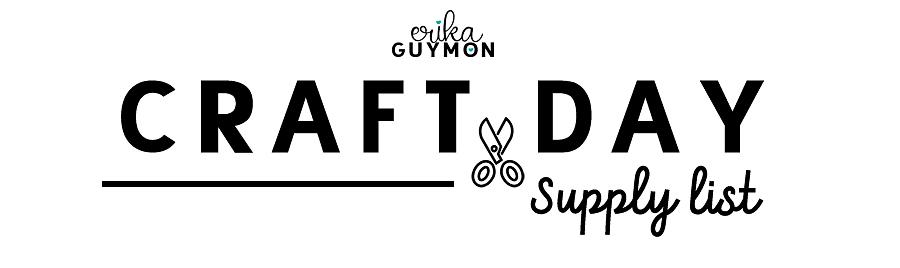 Craft Day Supply List