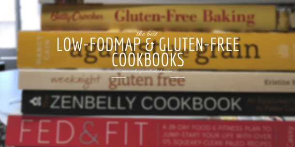 The Best Low-FODMAP Diet Cookbooks and Gluten-Free Cookbooks | Erika's Gluten-free Kitchen | www.erikasglutenfreekitchen.com