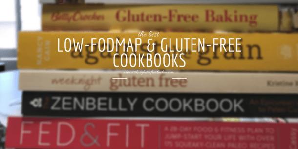The Best Low-FODMAP Diet Cookbooks and Gluten-Free Cookbooks | Erika's Gluten-free Kitchen | www.erikasglutenfreekitchen.com