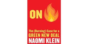 On Fire by Naomi Klein