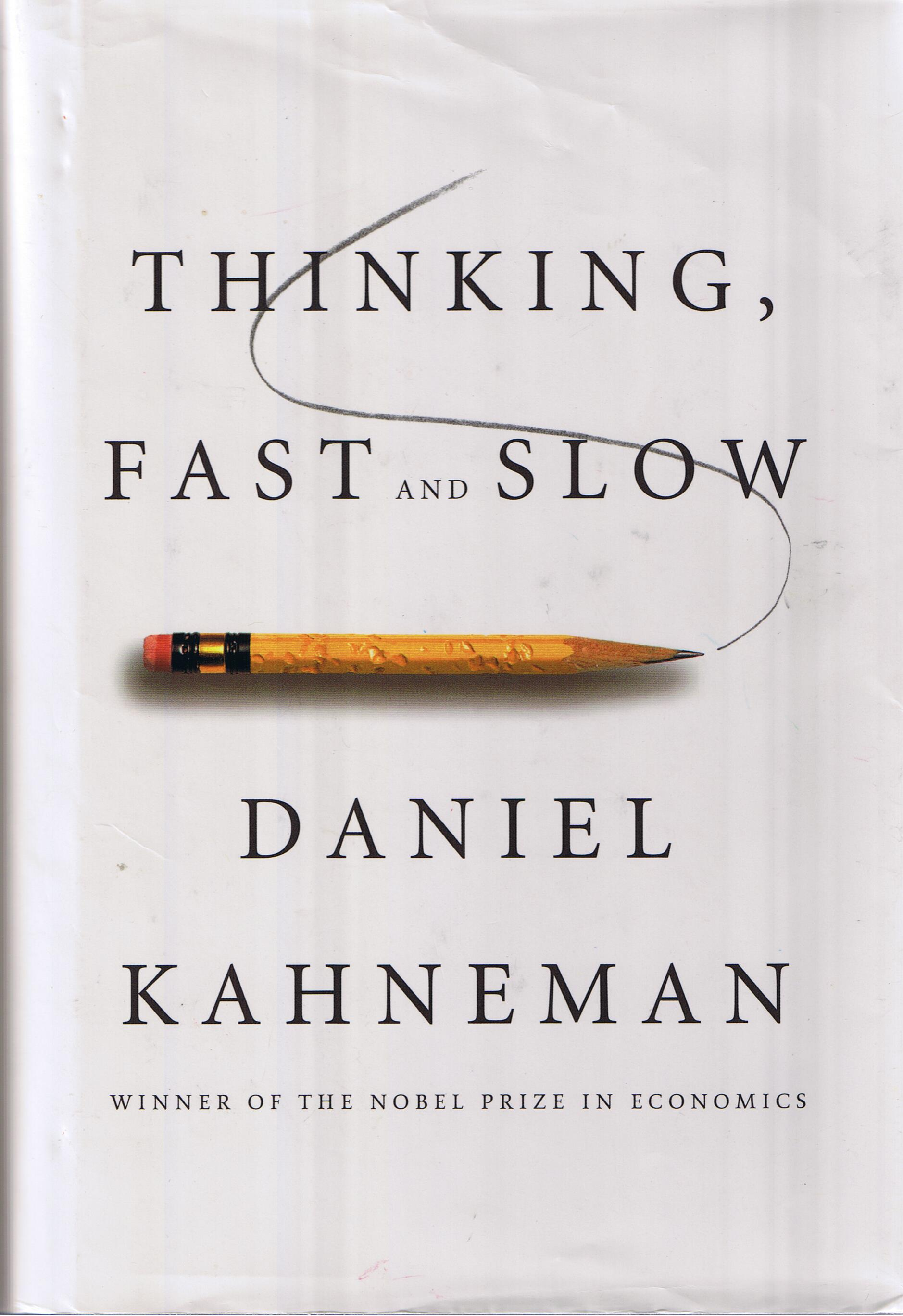 Thinking Fast And Slow By Daniel Kahneman Erik Reads And