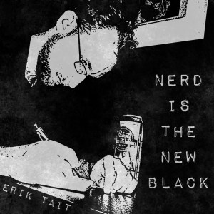 Nerd Is The New Black Cover Art