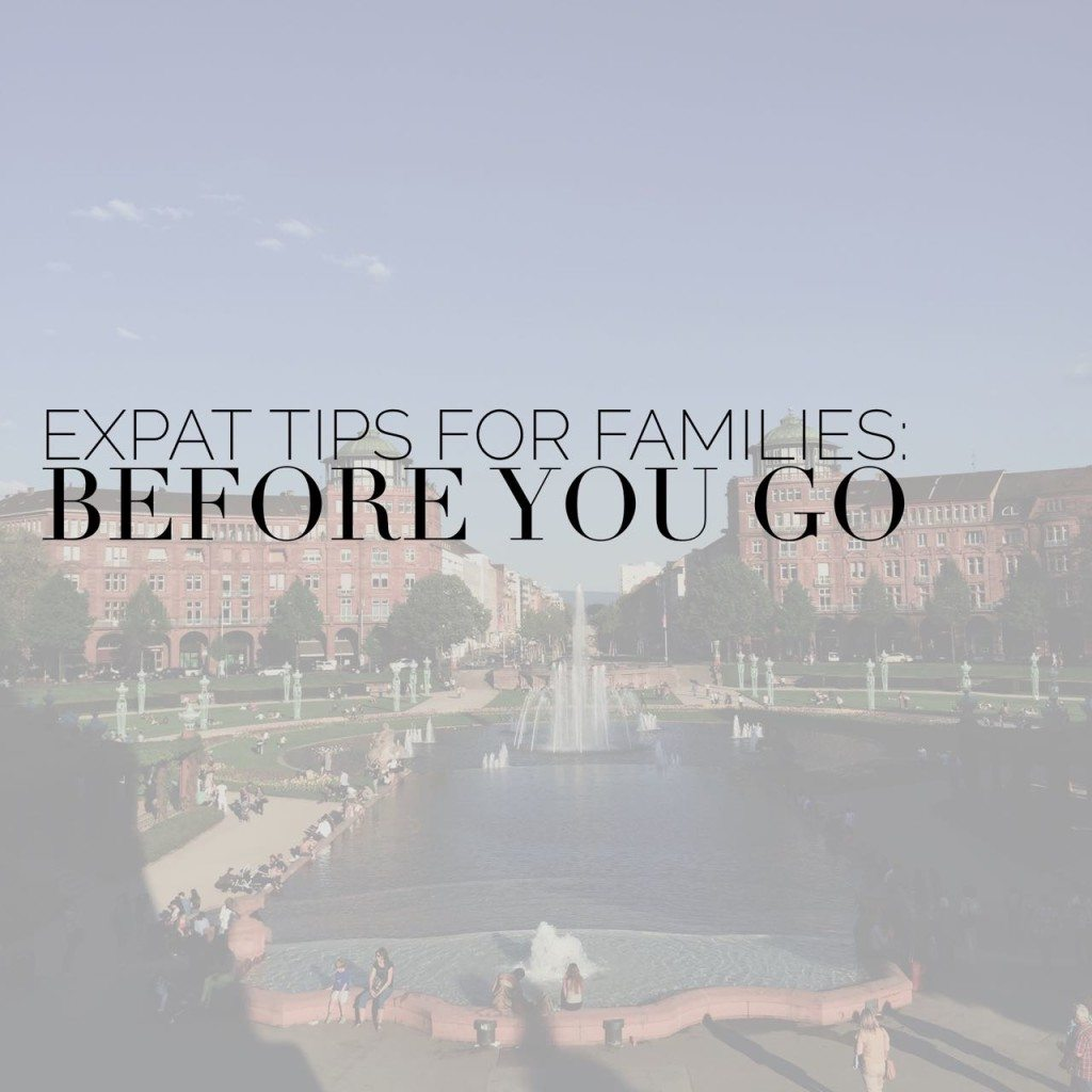 Expat Tips for Families: Before You Go - Erin at Large