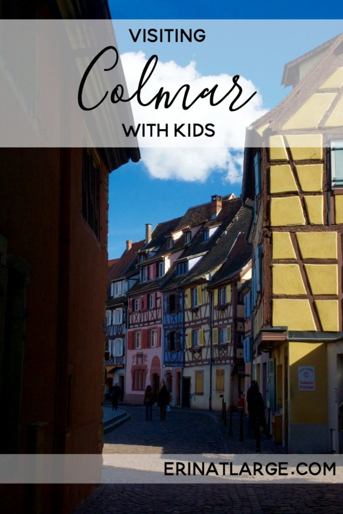 Visiting Colmar with Kids
