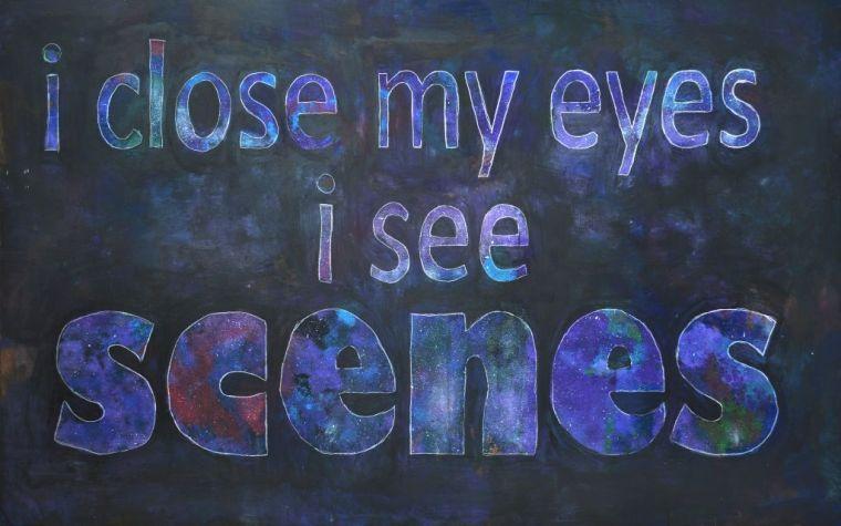 I see scenes