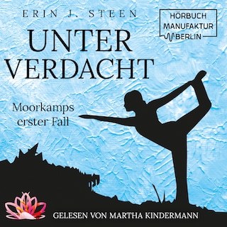 Hörbuch Cover Unter Verdacht Moorkamps erster Fall
