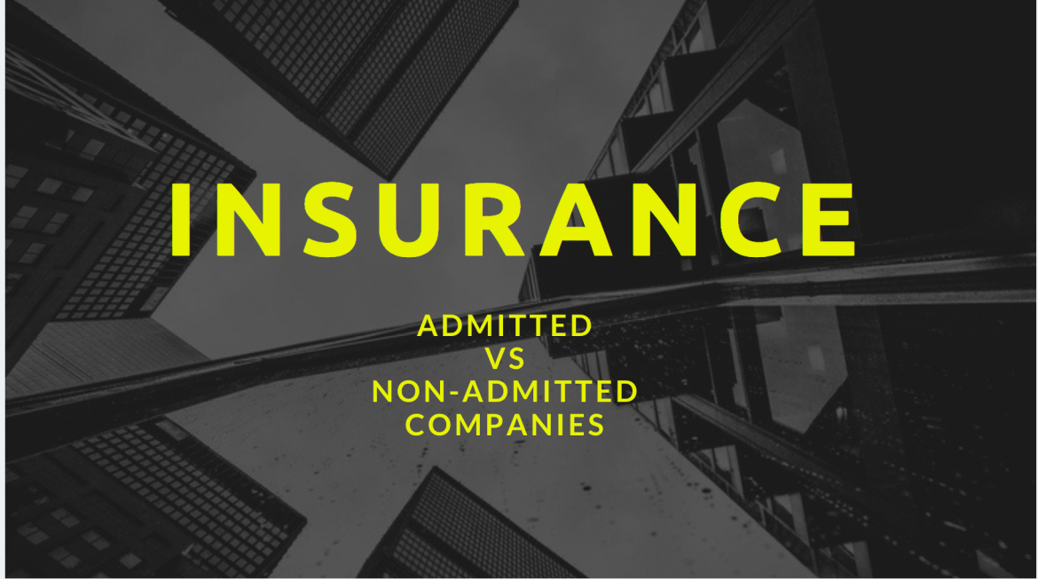 let's talk : INSURANCE [ADMITTED vs NON-ADMITTED]