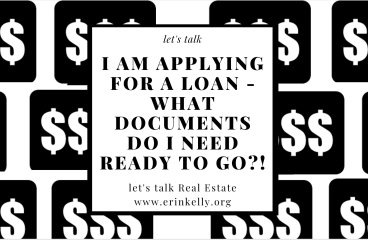 let's talk : I AM APPLYING FOR A LOAN – WHAT DOCUMENTS DO I NEED TO HAVE READY TO GO?!