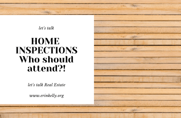 let's talk: HOME INSPECTION – WHO SHOULD ATTEND?