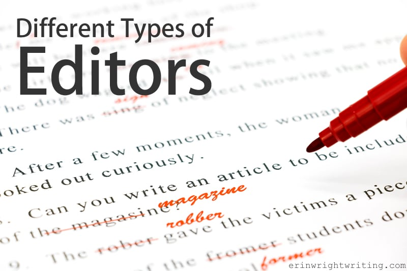 Different Types Of Editors Erinwrightwriting